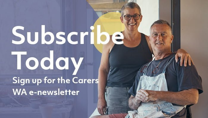 Subscribe Today banner for Carers WA