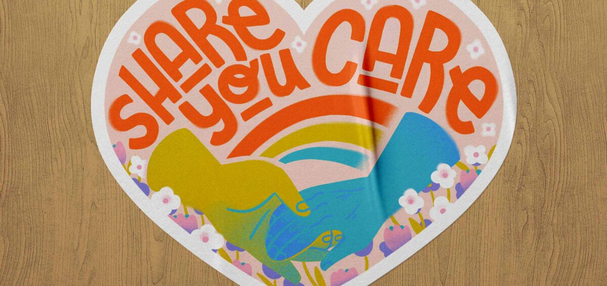 Melannie Lai's Share You Care sticker submission on a wooden background